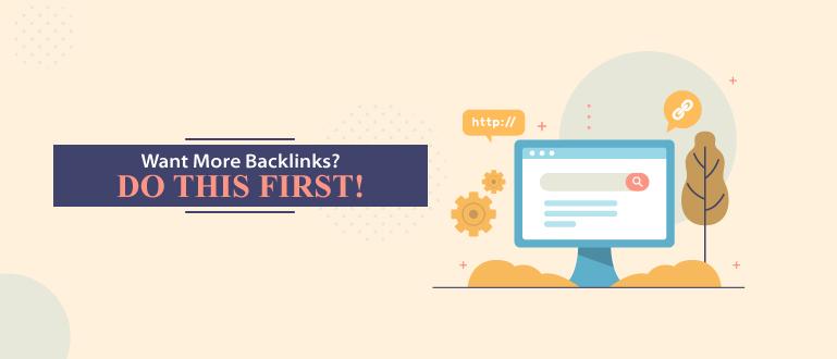 Want More Backlinks? Banner Image